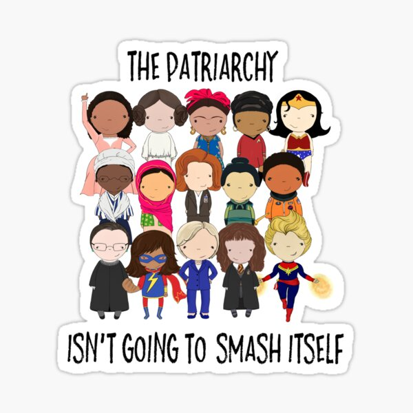 Patriarchy? Whats That?